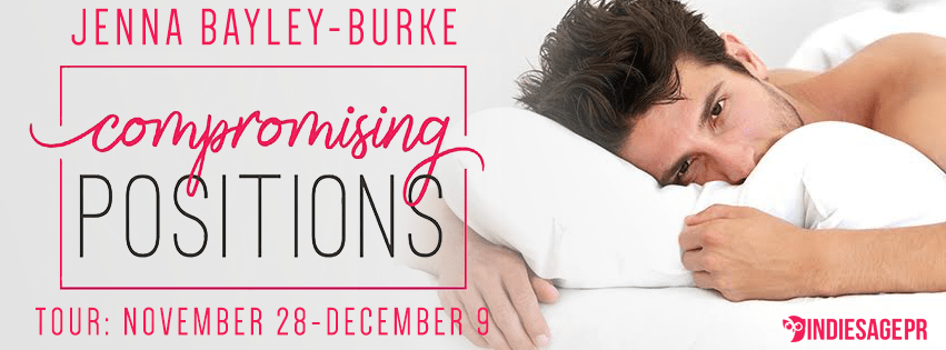 Compromising Positions by Jenna Bayley-Burke Blog Tour