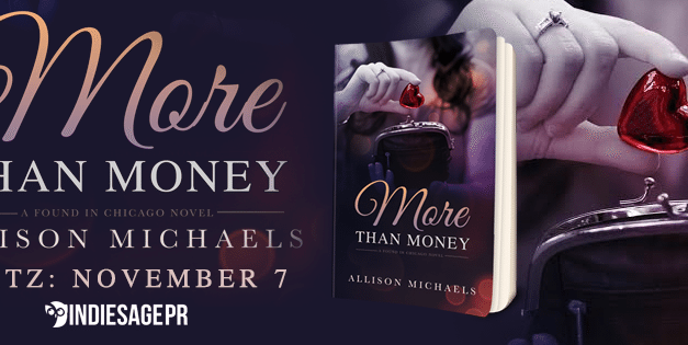 More Than Money by Allison Michaels Release Blitz