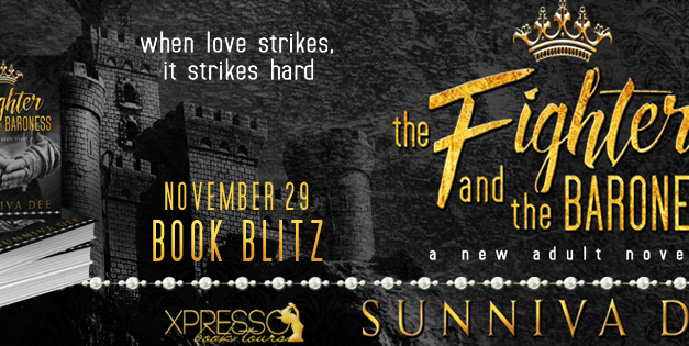The Fighter and the Baroness by Sunniva Dee Book Blitz