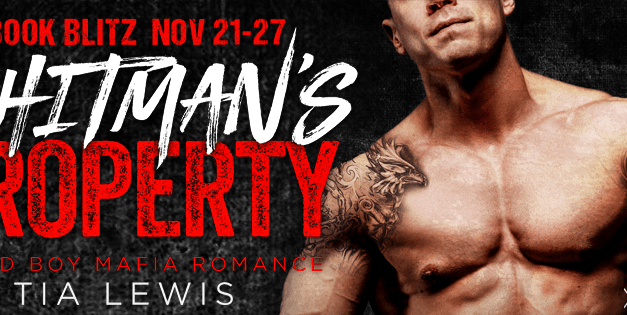 The Hitman's Property by Tia Lewis Book Blitz