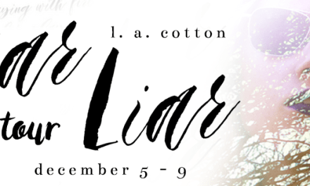 Liar Liar by L.A. Cotton by Blog Tour
