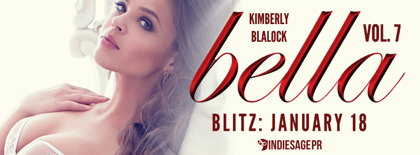 Bella Vol. 7 By Kimberly Blalock Release Blitz