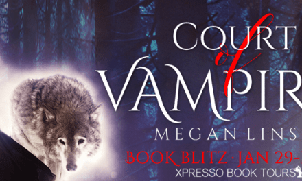 Court of Vampires by Megan Linski Book Blitz