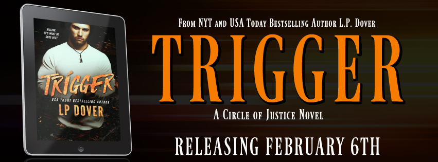 Trigger by L.P. Dover Cover Reveal