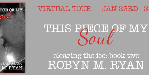 This Piece of My Soul by Robyn M. Ryan Tour & Author Interview