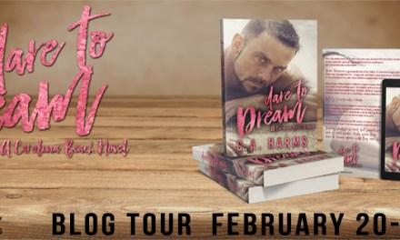 Dare To Dream by C.A. Harms Blog Tour