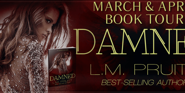 Damned by L.M. Pruitt Book Tour