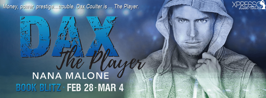 Dax by Nana Malone Book Blitz
