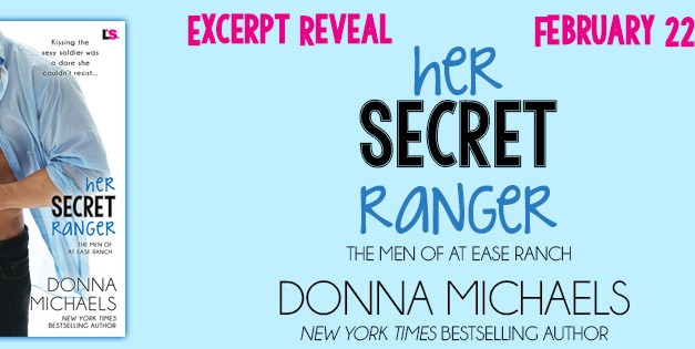 Her Secret Ranger by Donna Michaels Excerpt Reveal