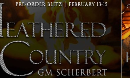 Heathered Country by G.M. Scherbert Pre-Order Blitz