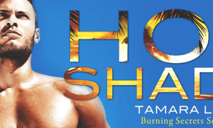 Hot Shade by Tamara Lush Cover Reveal