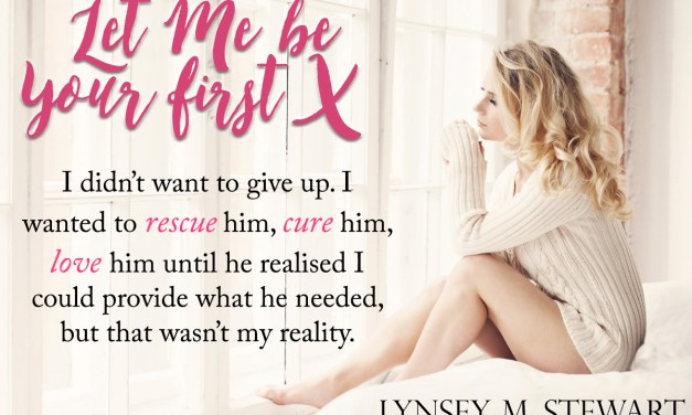 Let Me Be Your First by Lynsey M. Stewart Blog Tour