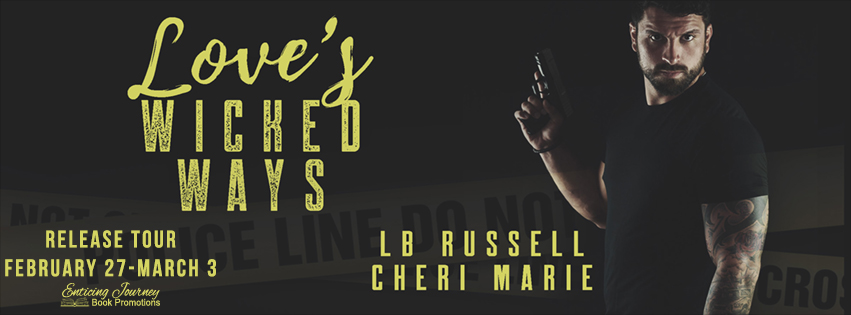 Love's Wicked Ways by L.B. Russell and Cheri Marie Release Tour