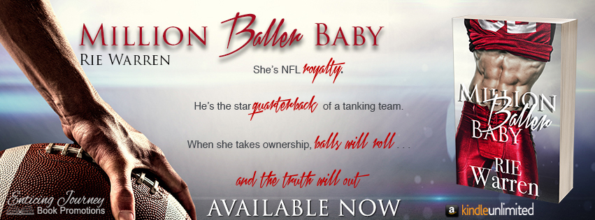 Million Baller Baby By Rie Warren Release Blitz