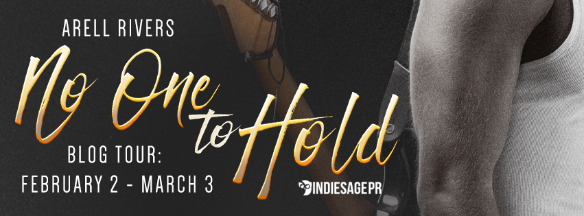 No One to Hold by Arell Rivers Blog Tour