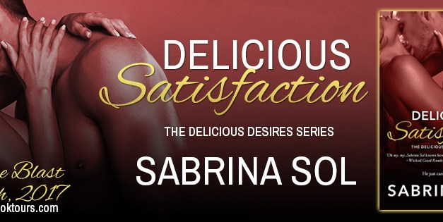 Delicious Satisfaction by Sabrina Sol Release Blast