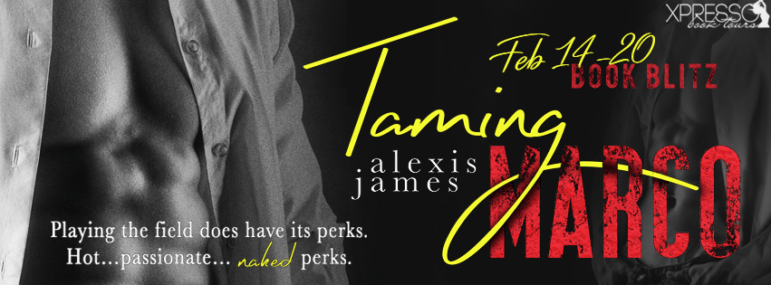 Taming Marco by Alexis James Book Blitz
