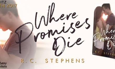 Where Promises Die by R.C. Stephens Release Blitz