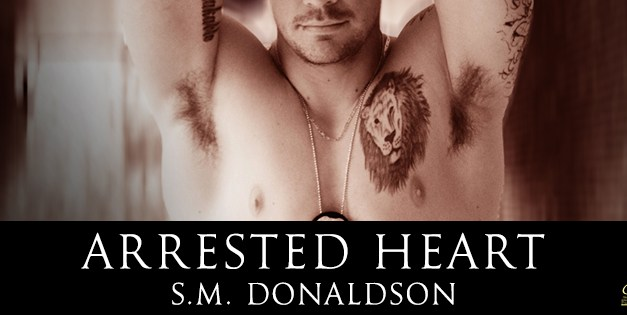 Arrested Heart by S.M. Donaldson Cover Reveal