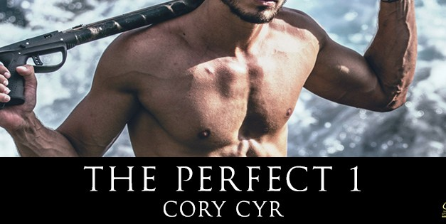 The Perfect 1 by Cory Cyr Cover Reveal