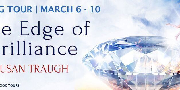The Edge of Brilliance by Susan Traugh Blog Tour