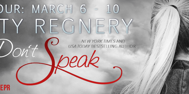 Don't Speak by Katy Regnery Blog Tour