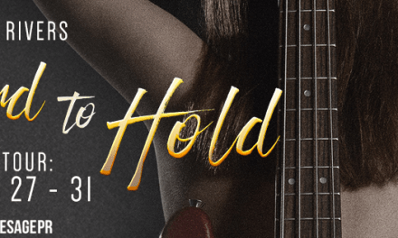 Hard To Hold by Arell Rivers Blog Tour