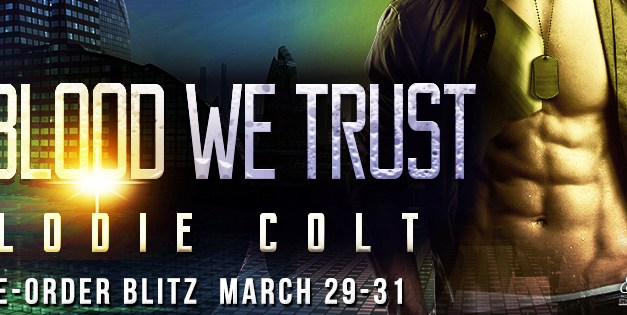 In Blood We Trust by Elodie Colt Pre Order Blitz