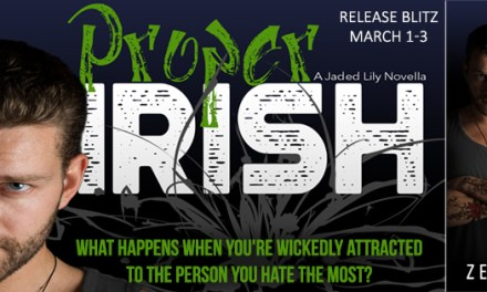 Proper Irish by Zeia Jameson Release Blitz