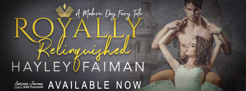 Royally Relinquished by Hayley Faiman Release Blitz