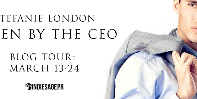 Taken By The CEO by Stefanie London Blog Tour