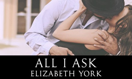 All I Ask by Elizabeth York Cover Reveal