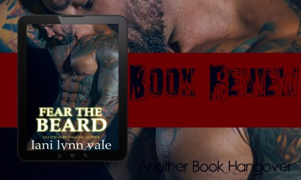 Fear The Beard by Lani Lynn Vale Review