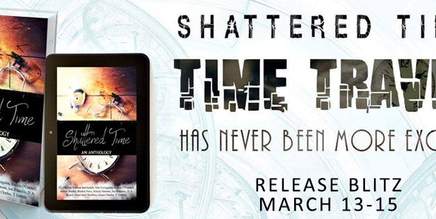 Shattered Time Anthology Release Blitz
