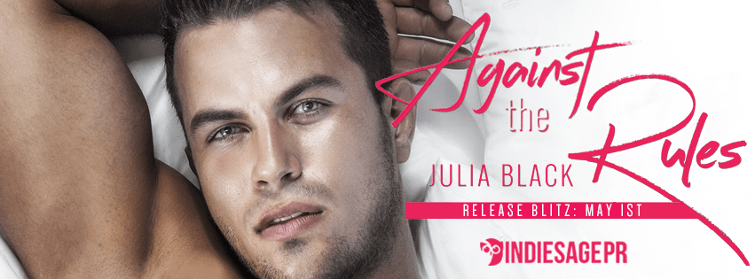 Against the Rules by Julia Black Release Blitz