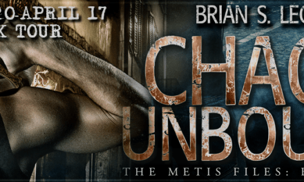 Chaos Unbound by Brian S. Leon Spotlight