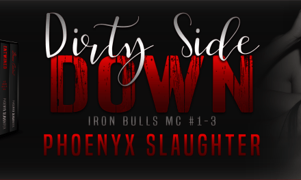 Dirty Side Down by Phoenyx Slaughter Cover Reveal