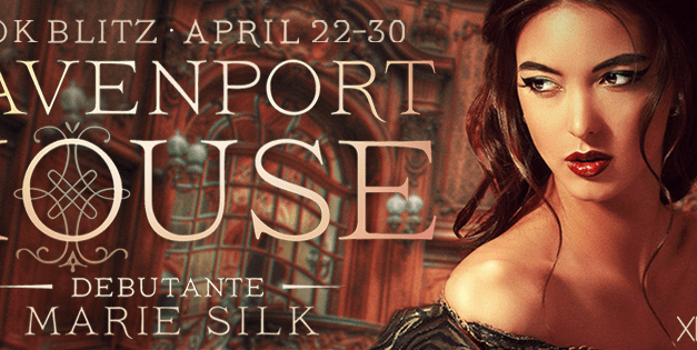 Davenport House: Debutante by Marie Silk Book Blitz