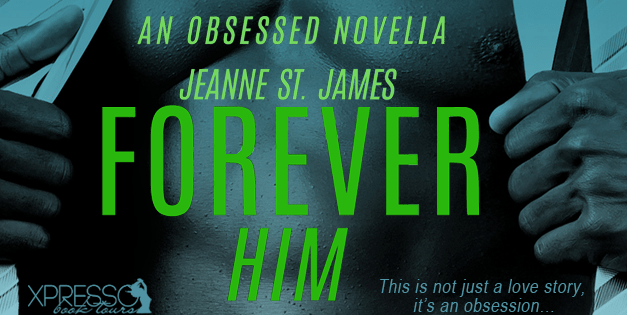 Forever Him by Jeanne St. James Cover Reveal