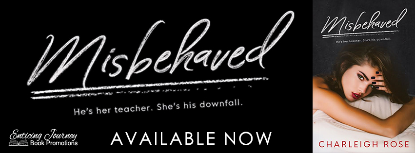 Misbehaved by Charleigh Rose Release Blitz