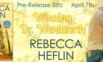 Winning Dr. Wentworth by Rebecca Heflin Pre Release Blast