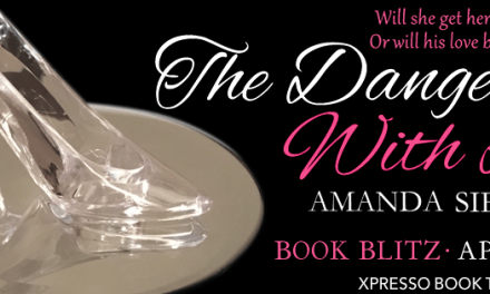The Danger With Love by Amanda Siegrist Book Blitz