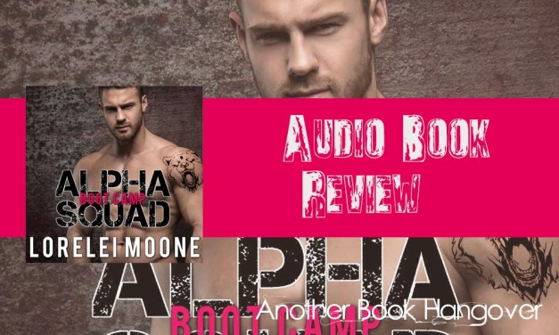 Alpha Squad: Boot Camp by Lorelei Moone Review