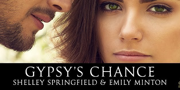 Gypsy's Chance by Shelley Sprigfields & Emily Minton Cover Reveal