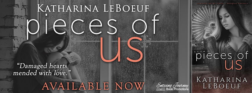 Pieces of us by Katharina LeBoeuf Release Blitz