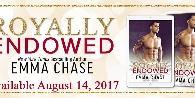 Royally Endowed by Emma Chase Cover Reveal