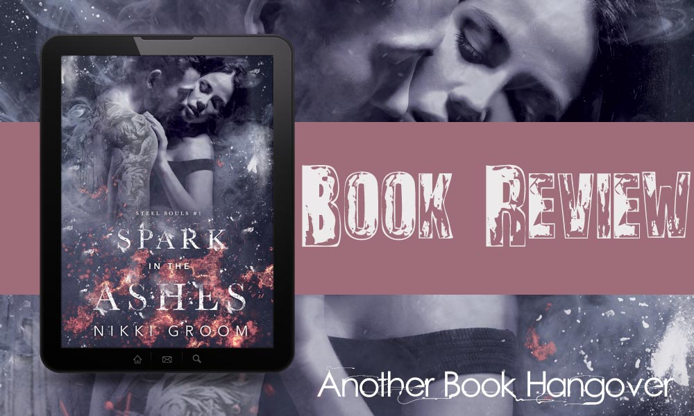 Spark In The Ashes by Nikki Groom Review