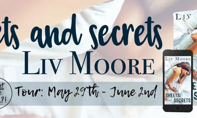 Sheets and Secrets by Liv Moore Blog Tour
