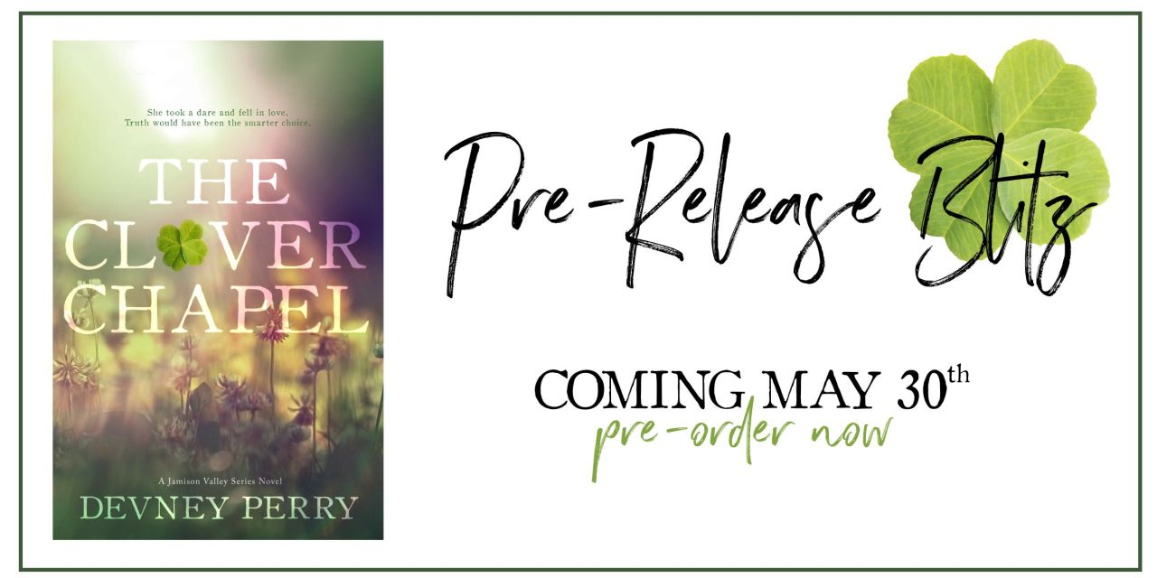 The Clover Chapel by Devney Perry Pre-Release Blitz