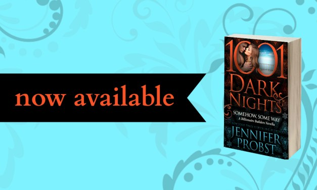 Somehow, Some way by Jennifer Probst Release Blitz